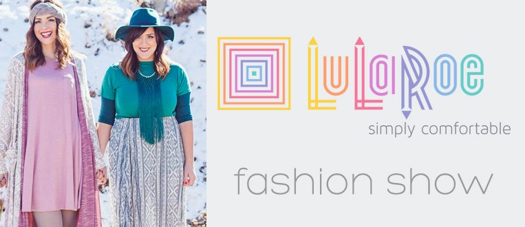 LulaRoe Fashion Show