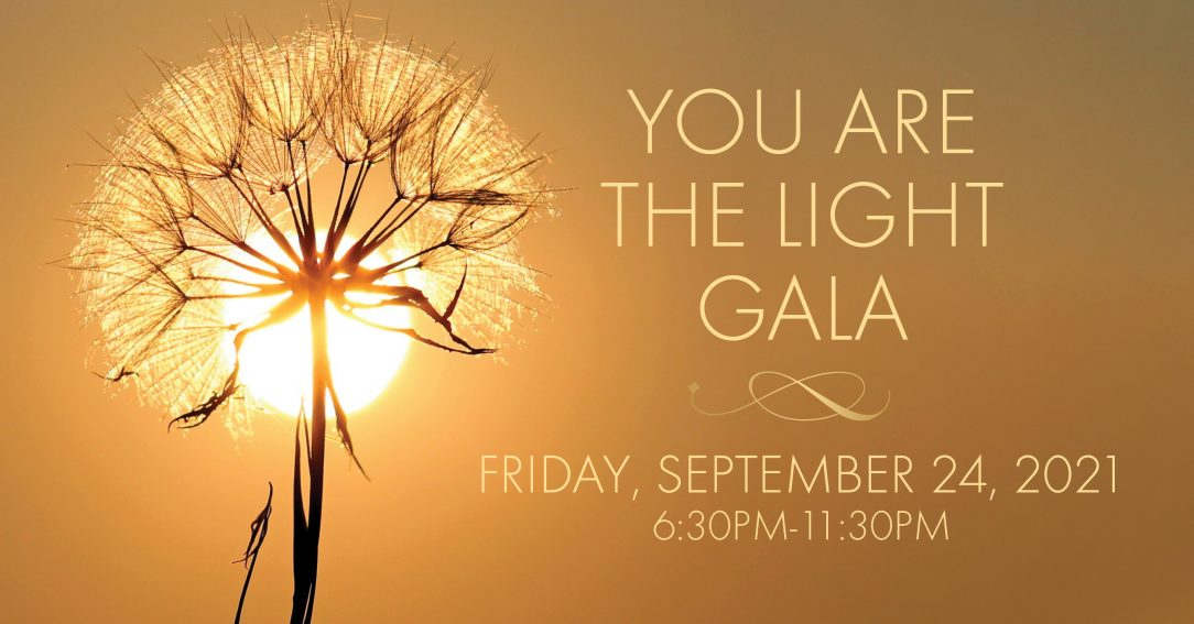 You Are the Light - 2021 Gala